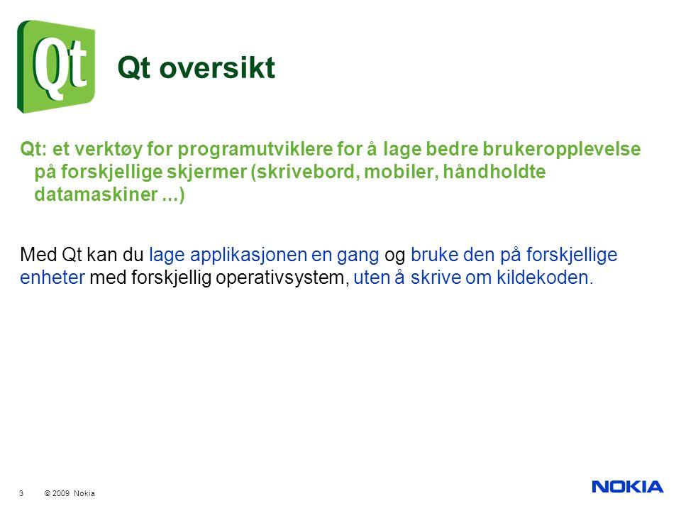 Qt oversikt Qt: et verktøy for programutviklere for å lage bedre brukeropplevelse på forskjellige skjermer (skrivebord, mobiler, håndholdte datamaskin