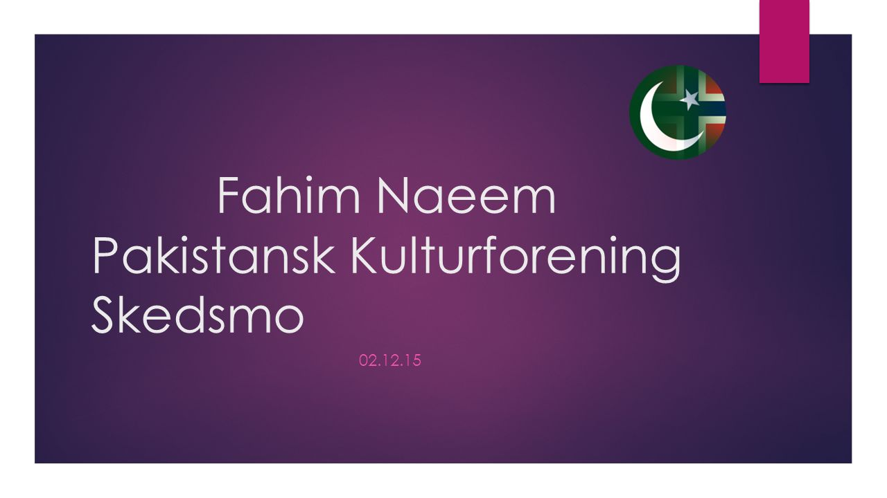 Fahim Naeem Pakistansk Kulturforening Skedsmo 02.12.15