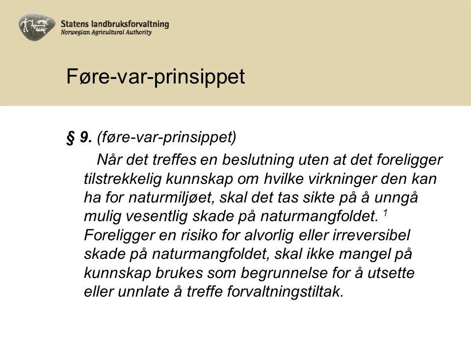 Føre-var-prinsippet § 9.