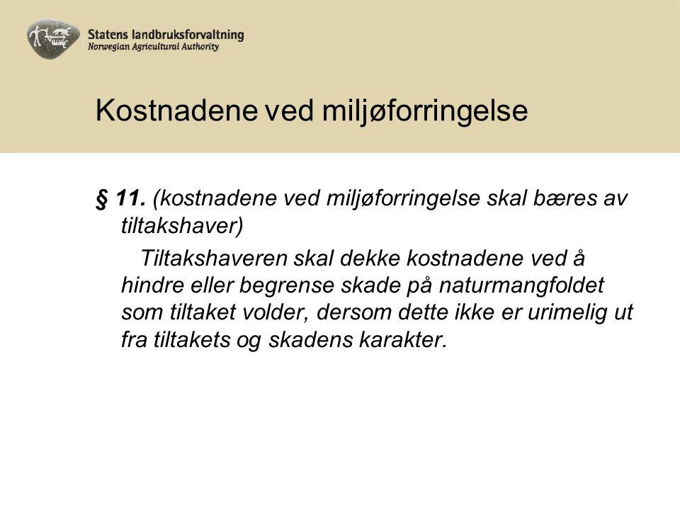 Kostnadene ved miljøforringelse § 11.