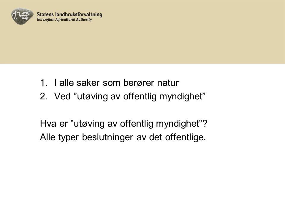 Skogbruksloven Formålsbestemmelsen: § 1.