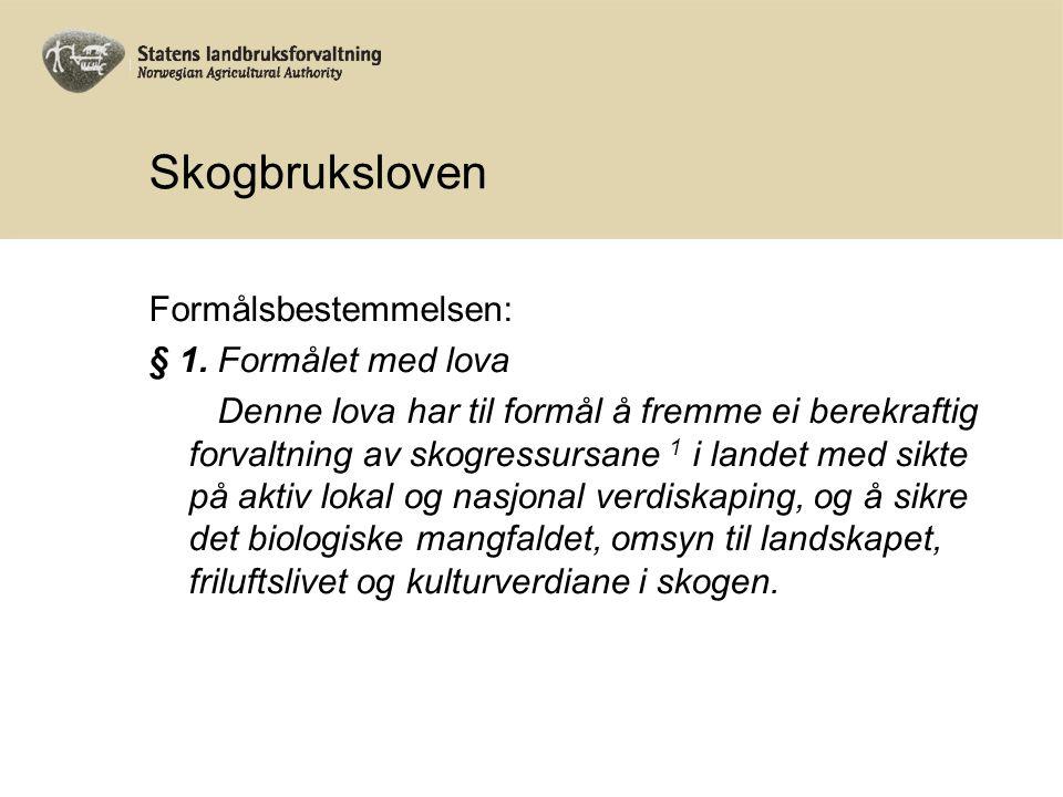 Utøving av offentlig myndighet 1.Vedtak etter søknad Eks vei og meldepliktig hogst 2.
