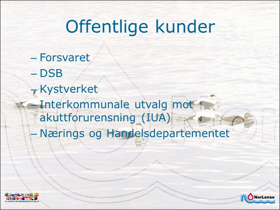 Offentlige kunder – Forsvaret – DSB – Kystverket – Interkommunale utvalg mot akuttforurensning (IUA) – Nærings og Handelsdepartementet