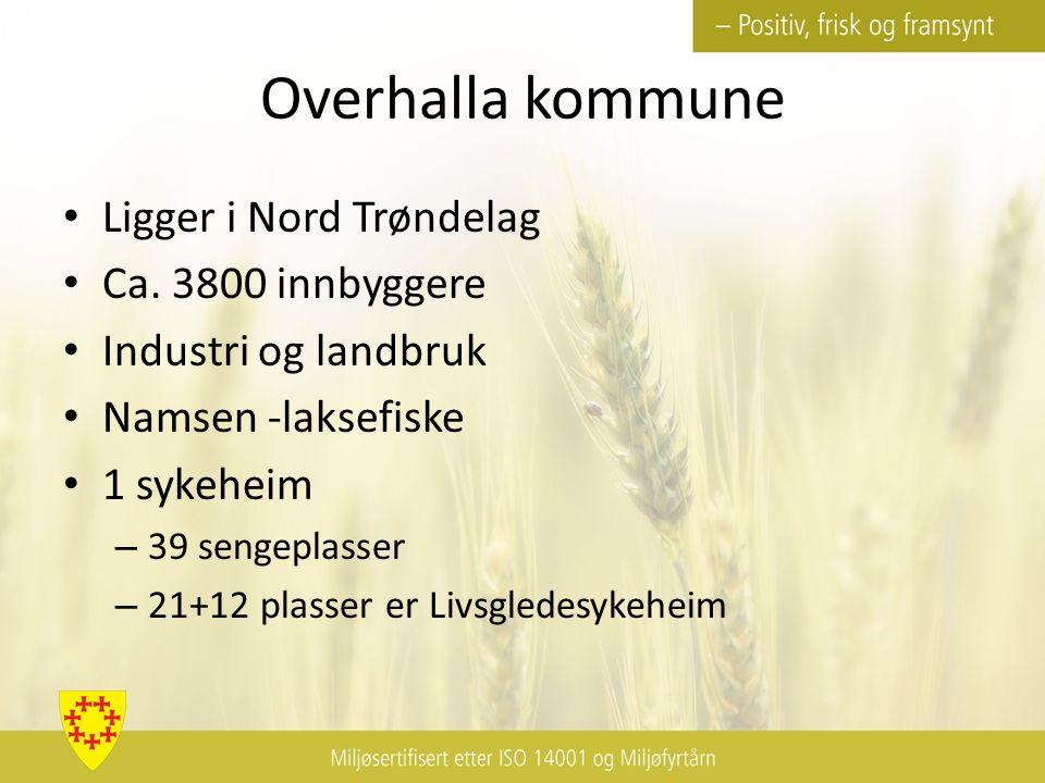 Overhalla kommune Ligger i Nord Trøndelag Ca.