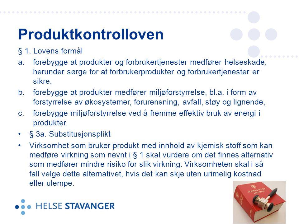 § 1. Lovens formål a.forebygge at produkter og forbrukertjenester medfører helseskade, herunder sørge for at forbrukerprodukter og forbrukertjenester