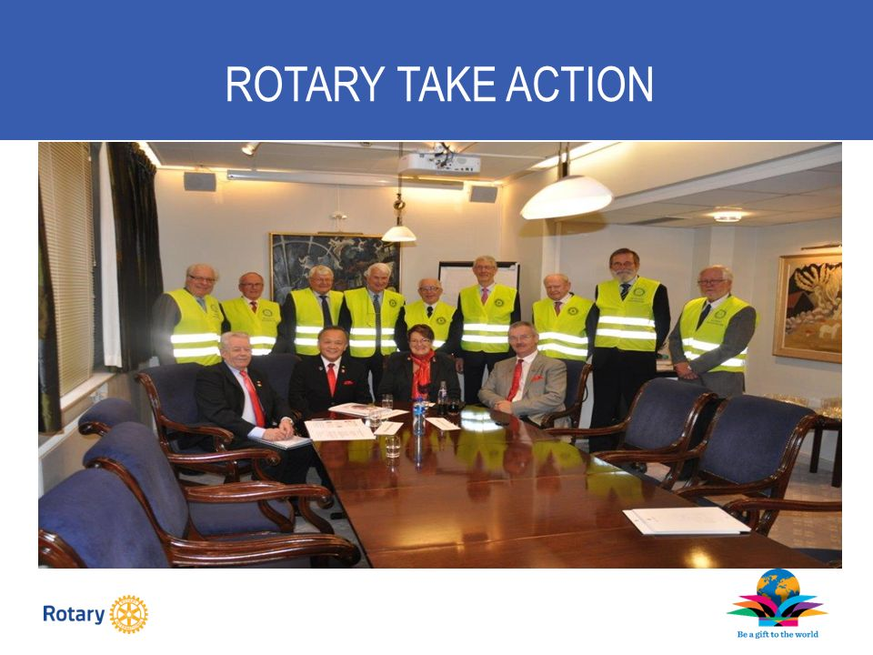 ROTARY TAKE ACTION