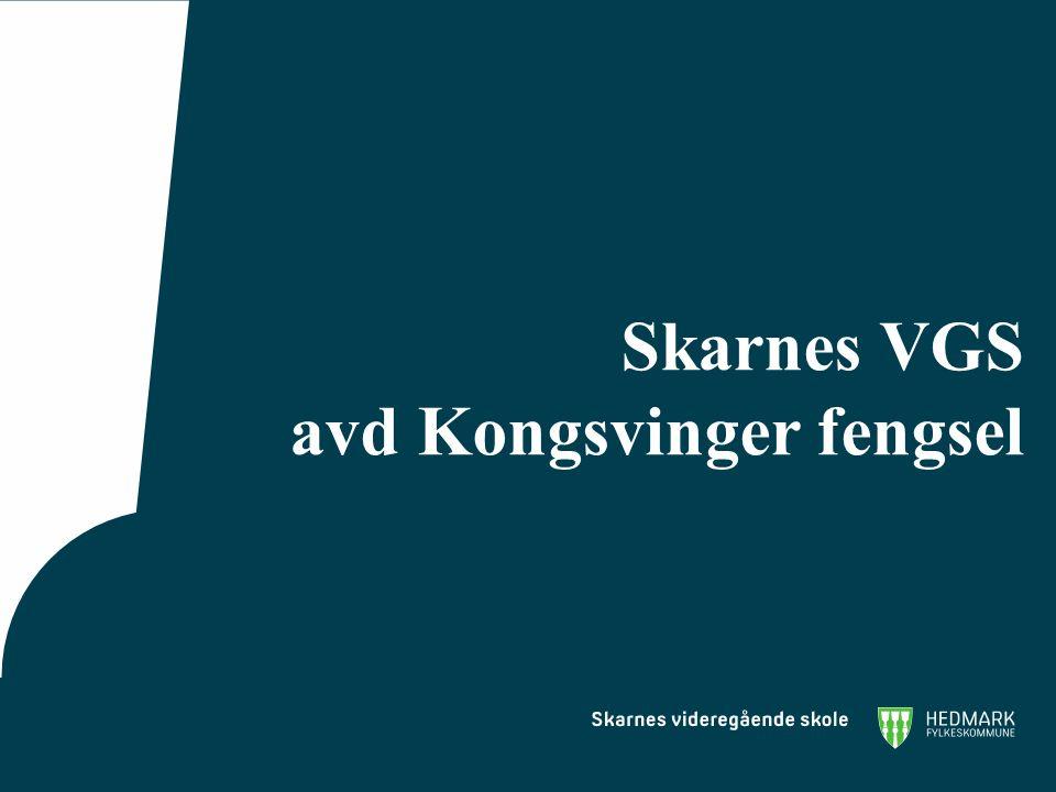 Skarnes VGS avd Kongsvinger fengsel