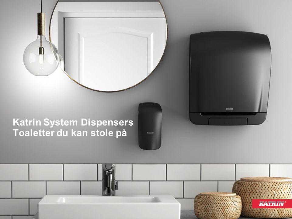 Katrin System Dispensers Toaletter du kan stole på