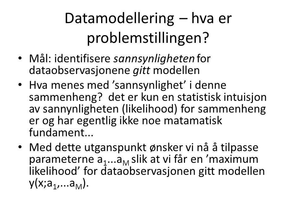 Datamodellering – hva er problemstillingen.
