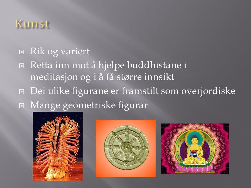  Rik og variert  Retta inn mot å hjelpe buddhistane i meditasjon og i å få større innsikt  Dei ulike figurane er framstilt som overjordiske  Mange geometriske figurar