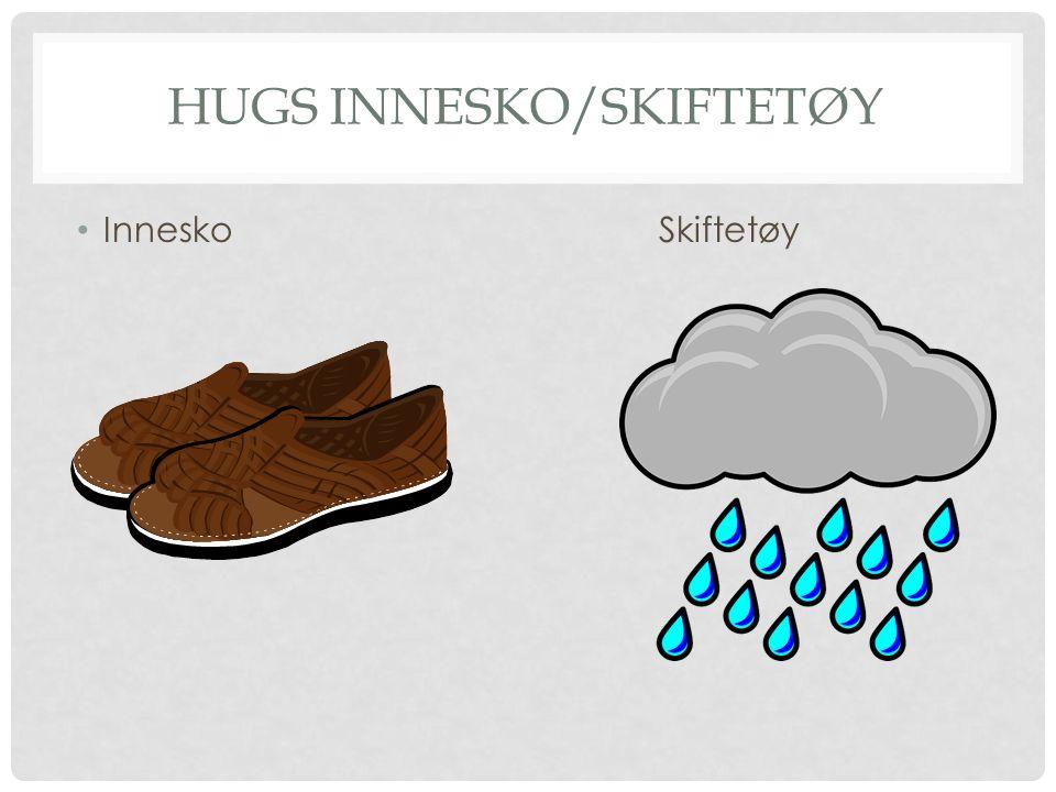 HUGS INNESKO/SKIFTETØY Innesko Skiftetøy