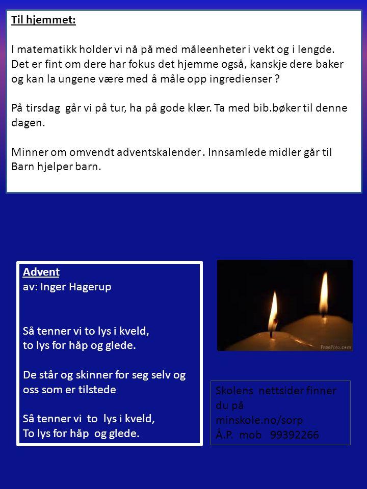1.mandagtirsdagonsdagtorsdagfredag 1.Adv.saml./ no Advent- saml./tur Adv.saml /no Adventsaml No Adv.saml/ no 2.