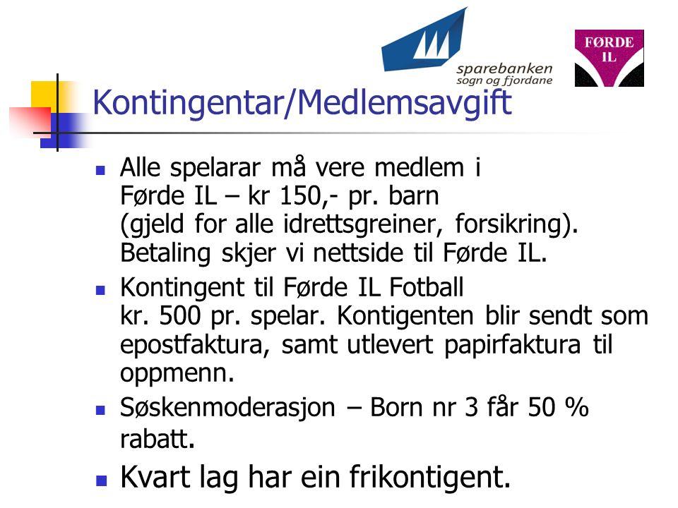 Kontingentar/Medlemsavgift Alle spelarar må vere medlem i Førde IL – kr 150,- pr.