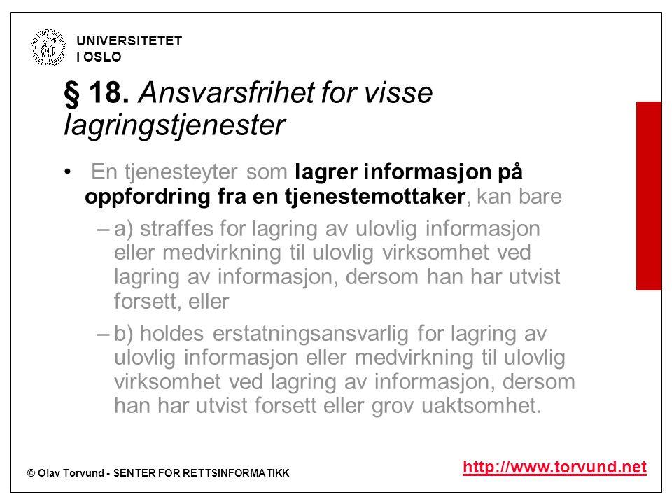 © Olav Torvund - SENTER FOR RETTSINFORMATIKK UNIVERSITETET I OSLO http://www.torvund.net § 18.