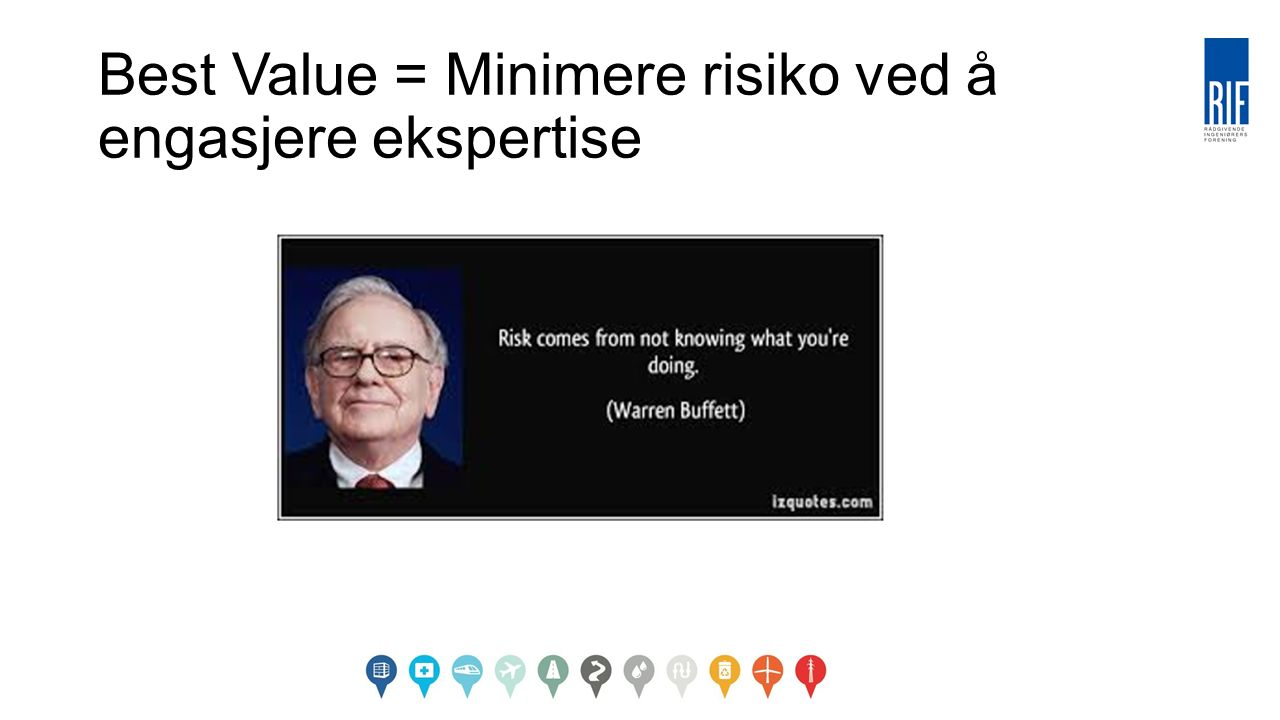 Best Value = Minimere risiko ved å engasjere ekspertise