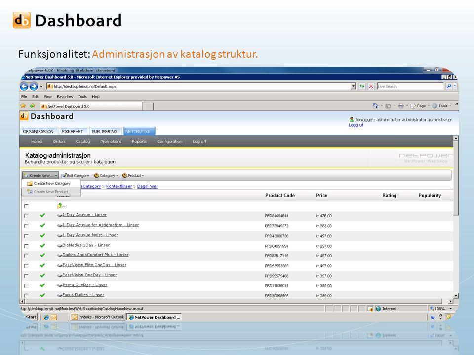 Funksjonalitet: Administrasjon av katalog struktur.