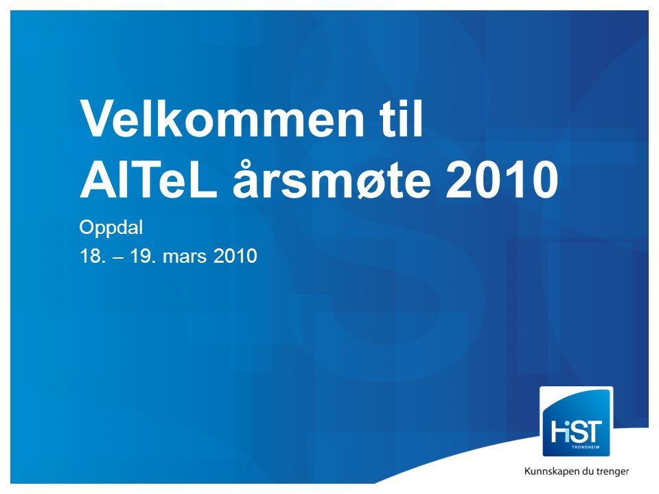 Velkommen til AITeL årsmøte 2010 Oppdal 18. – 19. mars 2010