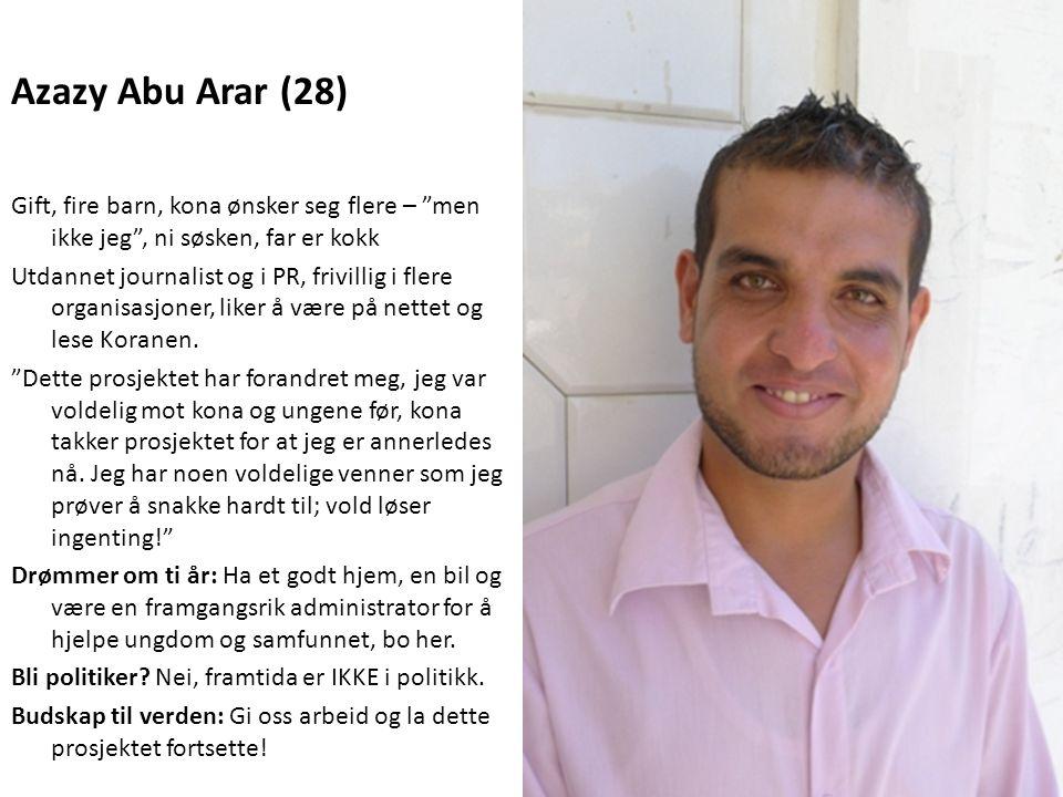 """Azazy Abu Arar (28) Gift, fire barn, kona ønsker seg flere – """"men ikke jeg"""", ni søsken, far er kokk Utdannet journalist og i PR, frivillig i flere org"""