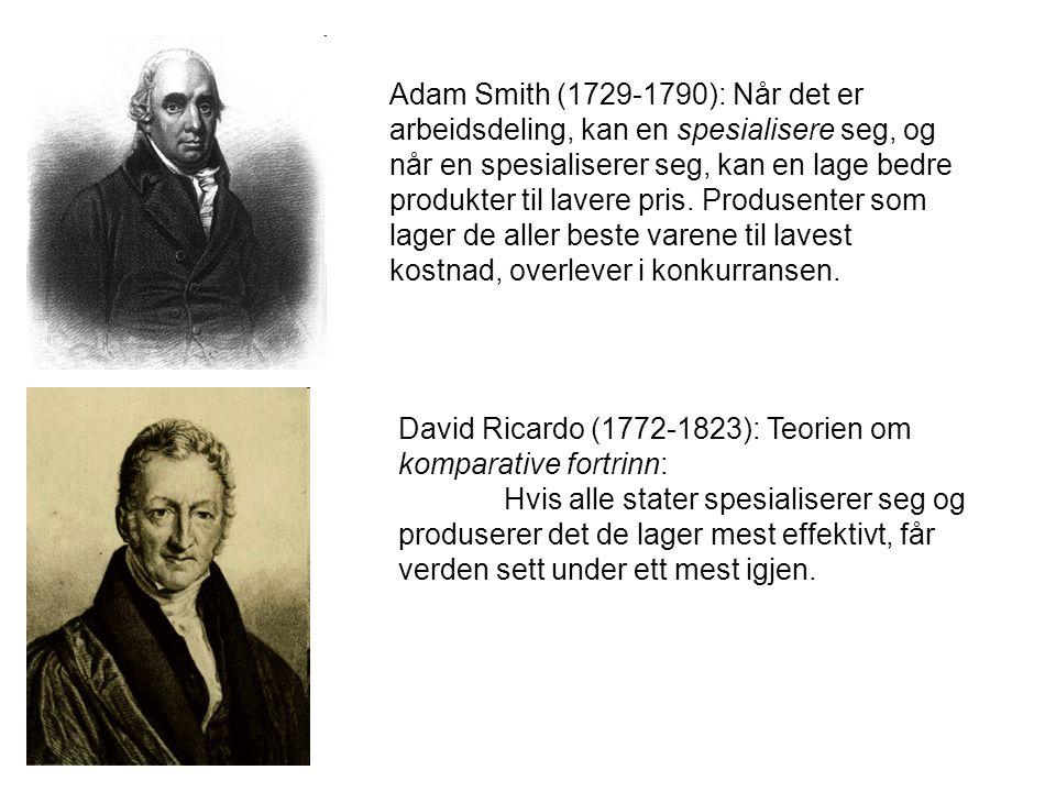 Adam Smith (1729-1790): Når det er arbeidsdeling, kan en spesialisere seg, og når en spesialiserer seg, kan en lage bedre produkter til lavere pris.