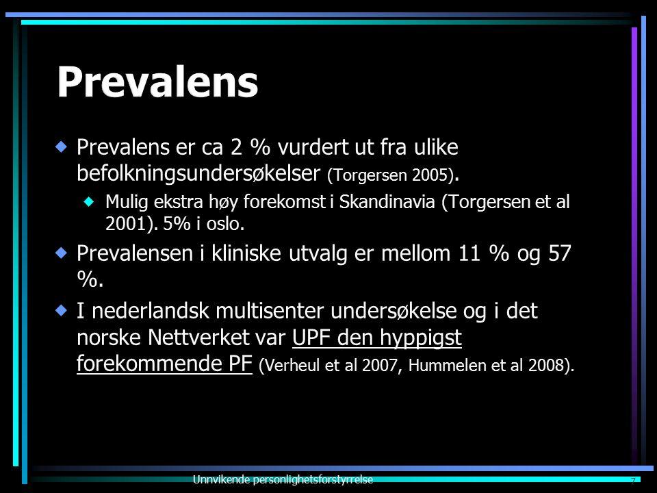  Prevalens er ca 2 % vurdert ut fra ulike befolkningsundersøkelser (Torgersen 2005).  Mulig ekstra høy forekomst i Skandinavia (Torgersen et al 2001