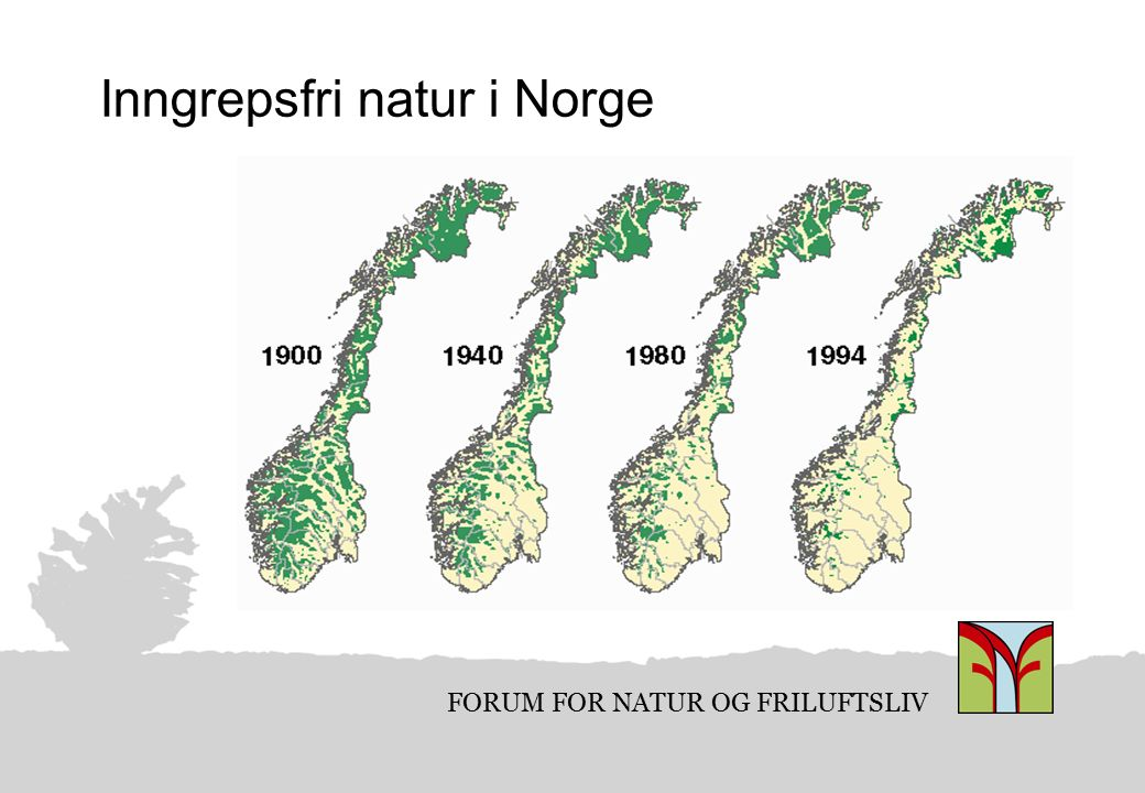 FORUM FOR NATUR OG FRILUFTSLIV Store tap av urørt natur i Nordland I perioden 1988 - 2003 mistet Nordland 701 km 2 villmarksprega områder.