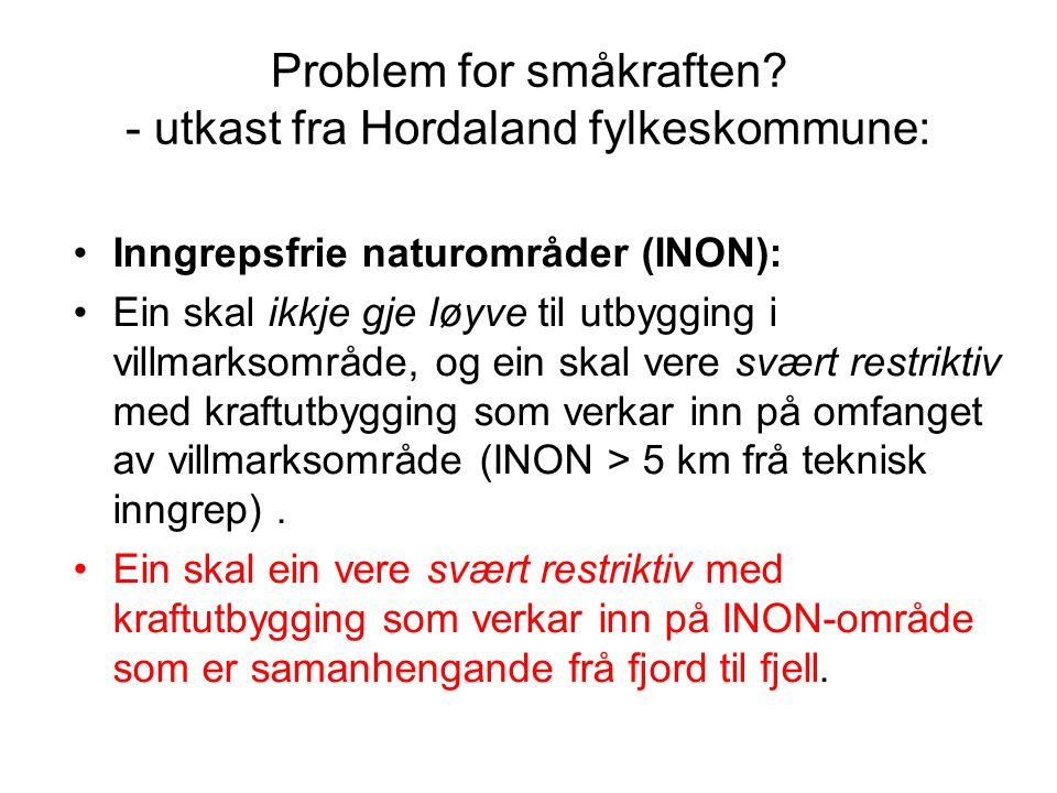 Problem for småkraften.