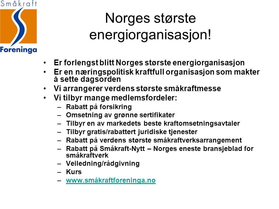 Norges største energiorganisasjon! Er forlengst blitt Norges største energiorganisasjon Er en næringspolitisk kraftfull organisasjon som makter å sett