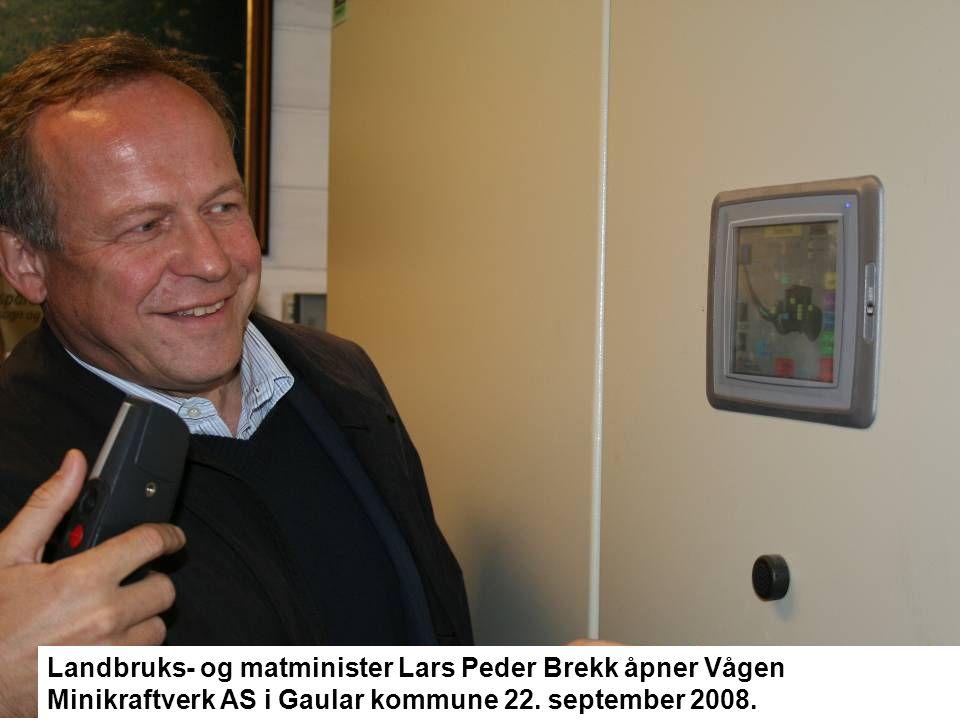 Landbruks- og matminister Lars Peder Brekk åpner Vågen Minikraftverk AS i Gaular kommune 22. september 2008.
