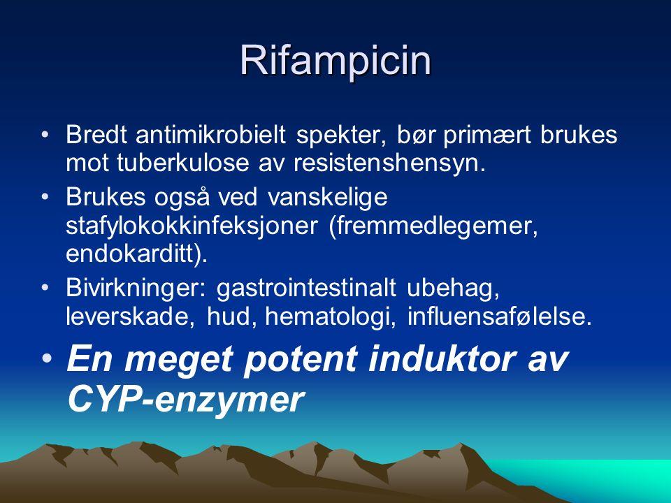 Rifampicin Bredt antimikrobielt spekter, bør primært brukes mot tuberkulose av resistenshensyn.