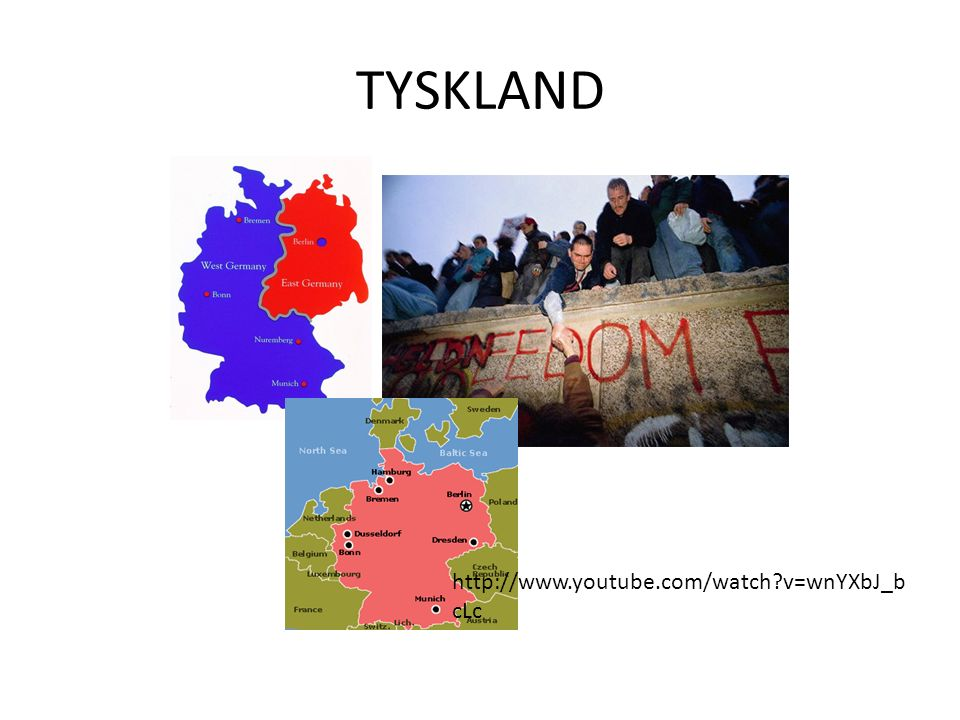 TYSKLAND http://www.youtube.com/watch?v=wnYXbJ_b cLc