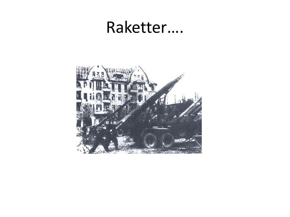 Raketter….