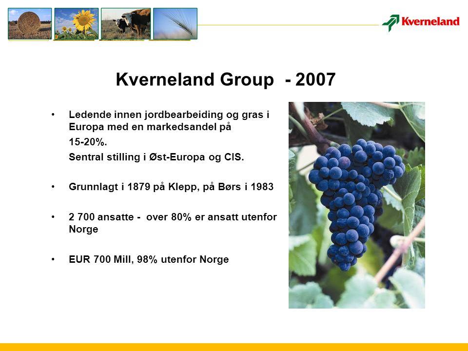 Kverneland Group - 2007 Ledende innen jordbearbeiding og gras i Europa med en markedsandel på 15-20%.