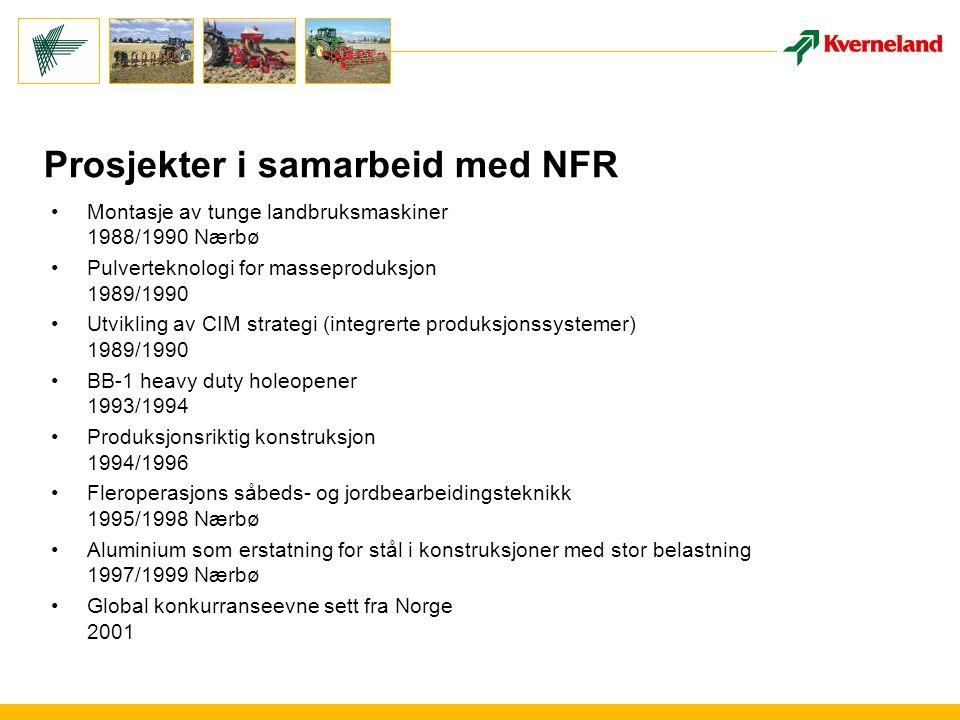 Montasje av tunge landbruksmaskiner – 1988/1990 Nærbø M ontasjelinje for potetsettere/-høstere Kverneland Underhaug på Nærbø ble nedlagt i 2004 Resultat: