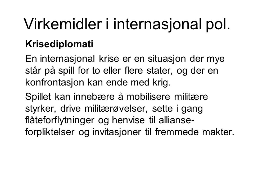 Virkemidler i internasjonal pol.