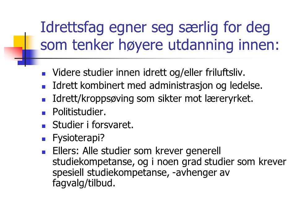 Krav til fagsammensetning forts.: TILPASSNINGER: Elever uten fremmedspråk i tillegg til engelsk i ungdomstrinnet må benytte en valgfri programfagenhet (5 uketimer) til fremmedspråk i Vg3.