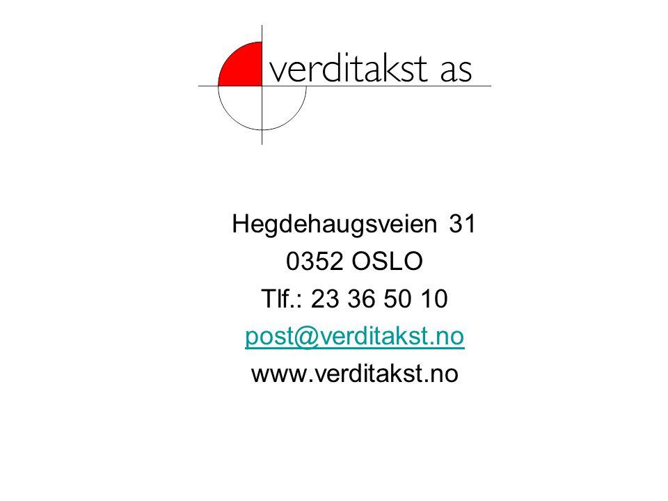 Hegdehaugsveien 31 0352 OSLO Tlf.: 23 36 50 10 post@verditakst.no www.verditakst.no