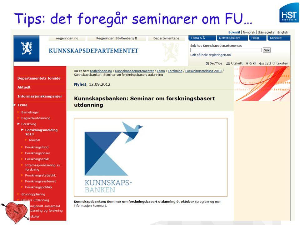 Studiekvalitetsdag 180912_aomdal 22 Tips: det foregår seminarer om FU…