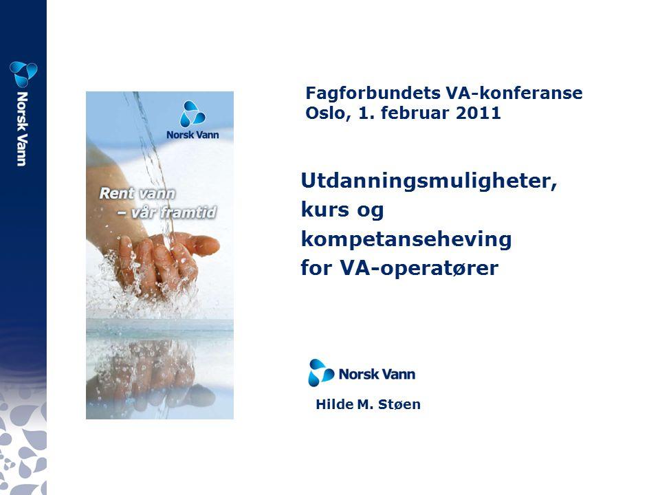 Norsk Vann-kurs forslag 2012 3-ukerskurs: Kristiansandavløpvår Bergen vannvår Bergen?transportsyst.