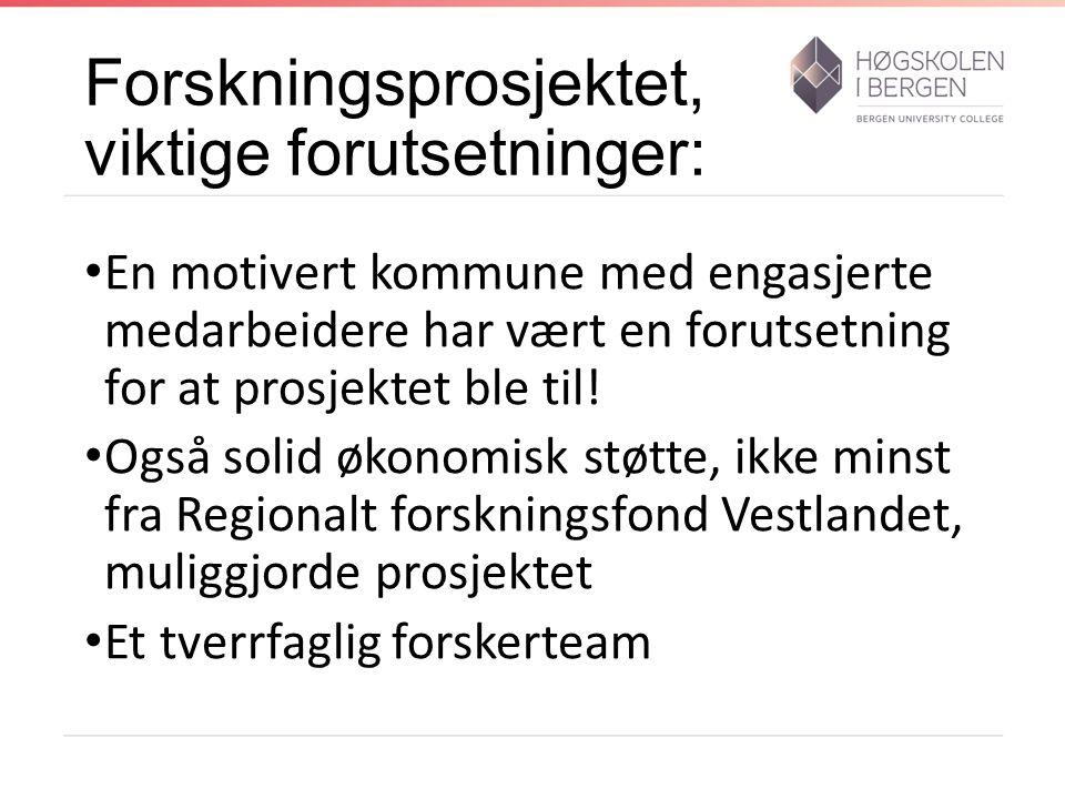 Vossaprosjektet, et skreddersydd prosjekt Vossaprosjektet er tilpasset Voss kommune En mellomstor norsk kommune i folketall, og en stor kommune i geografisk utstrekning Vossaprosjektet er dermed ikke Fredericia- modellen «transplantert» til Norge.