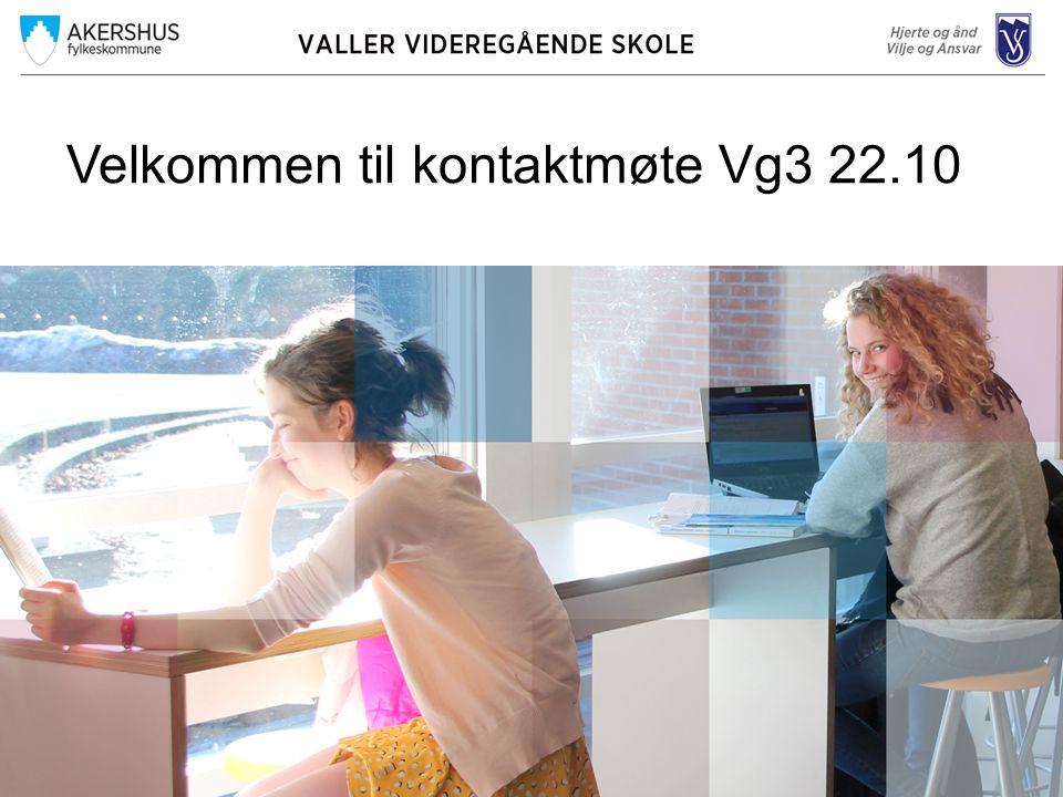 Velkommen til kontaktmøte Vg3 22.10