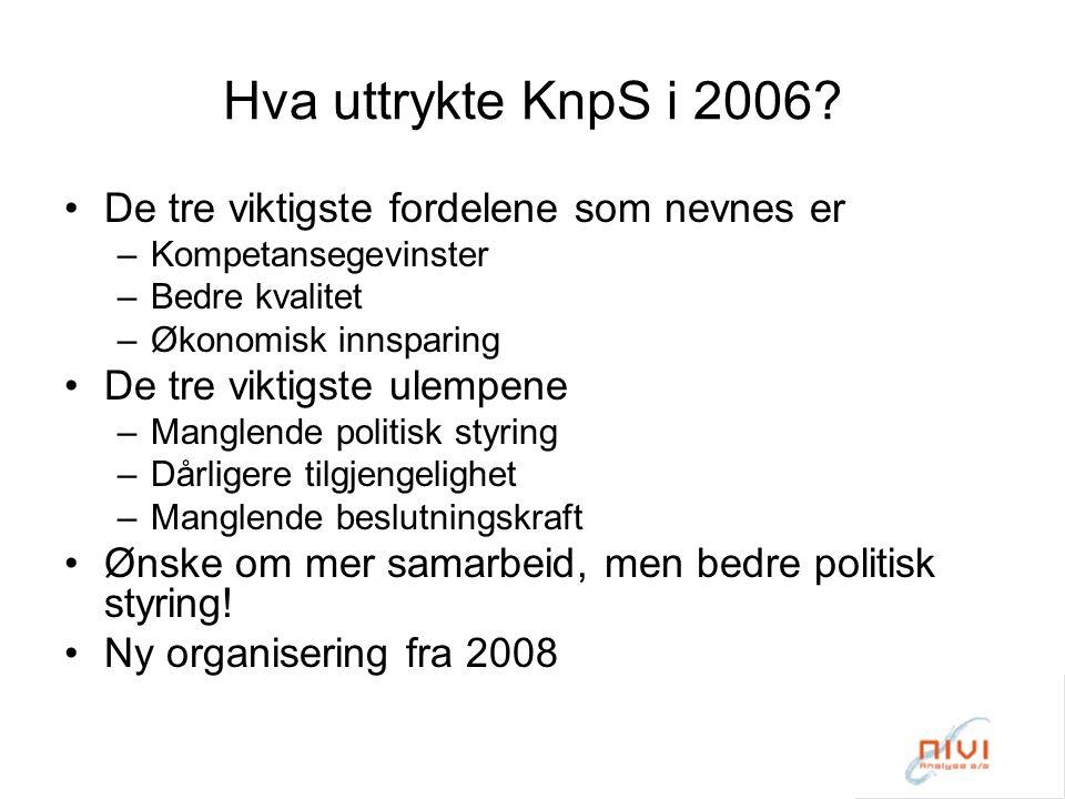 Hva uttrykte KnpS i 2006.