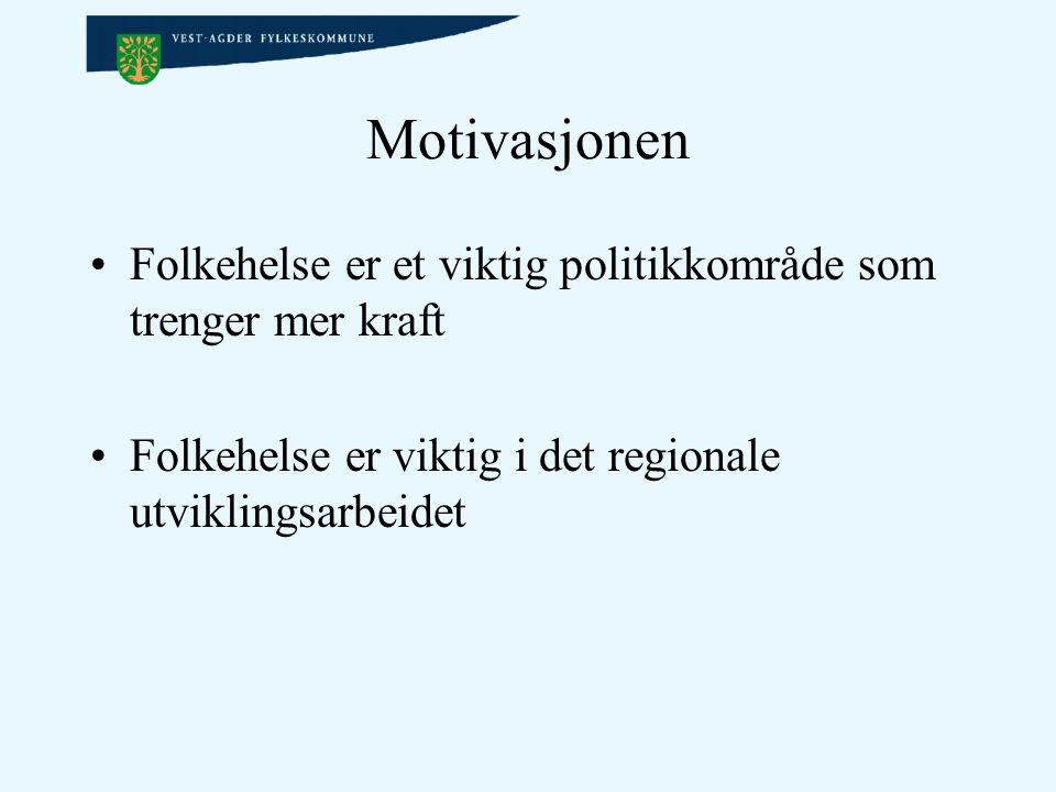 Motivasjonen Folkehelse er et viktig politikkområde som trenger mer kraft Folkehelse er viktig i det regionale utviklingsarbeidet