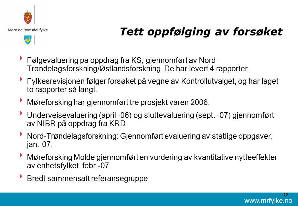 www.mrfylke.no 12 Tett oppfølging av forsøket  Følgevaluering på oppdrag fra KS, gjennomført av Nord- Trøndelagsforskning/Østlandsforskning.
