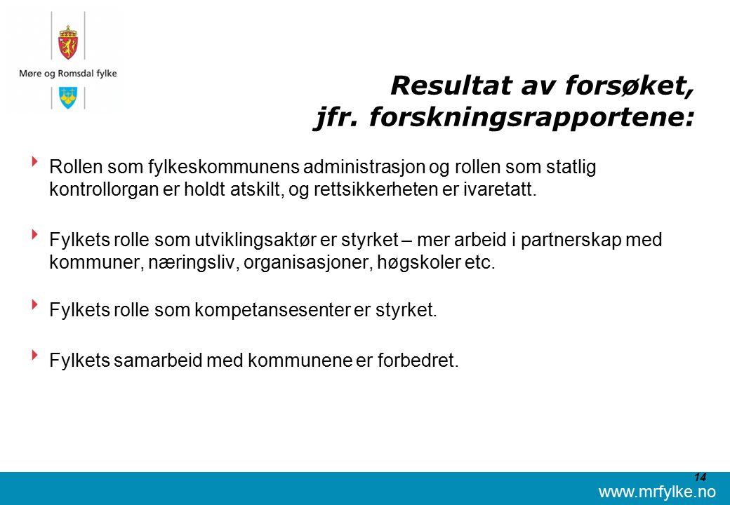 www.mrfylke.no 14 Resultat av forsøket, jfr.