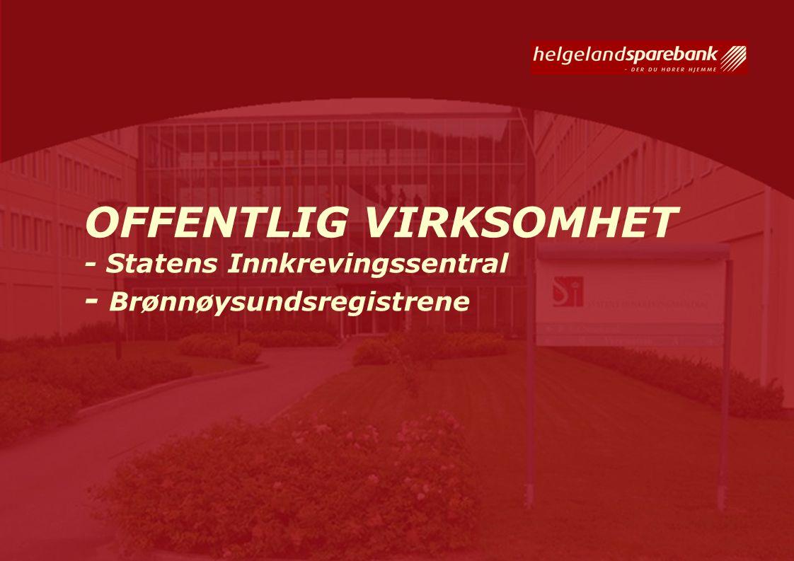 OFFENTLIG VIRKSOMHET - Statens Innkrevingssentral - Brønnøysundsregistrene