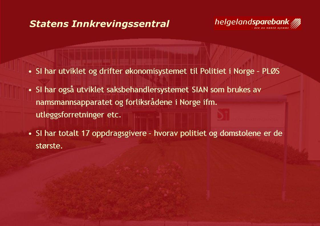 Statens Innkrevingssentral SI har utviklet og drifter økonomisystemet til Politiet i Norge – PLØS SI har også utviklet saksbehandlersystemet SIAN som