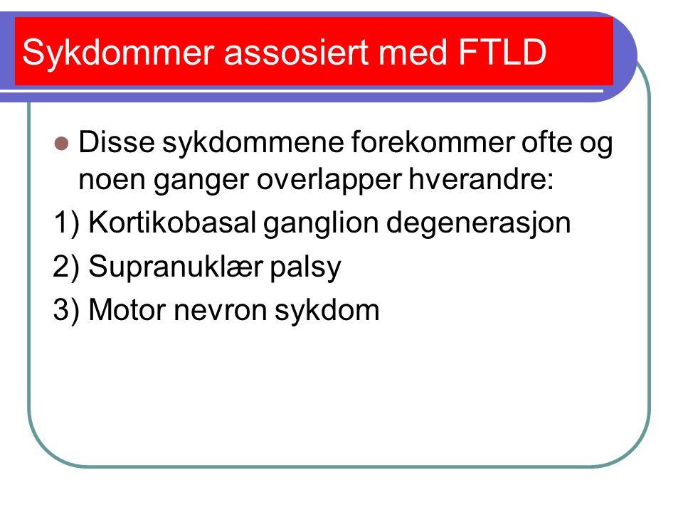 Hva vet man om FTLD.