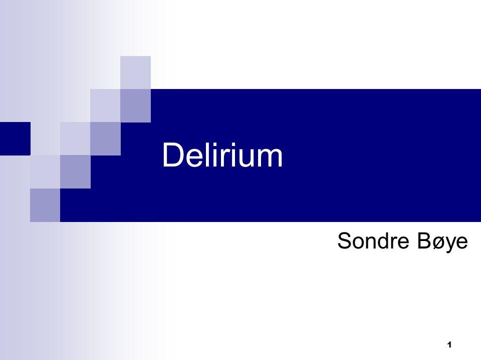 1 Delirium Sondre Bøye