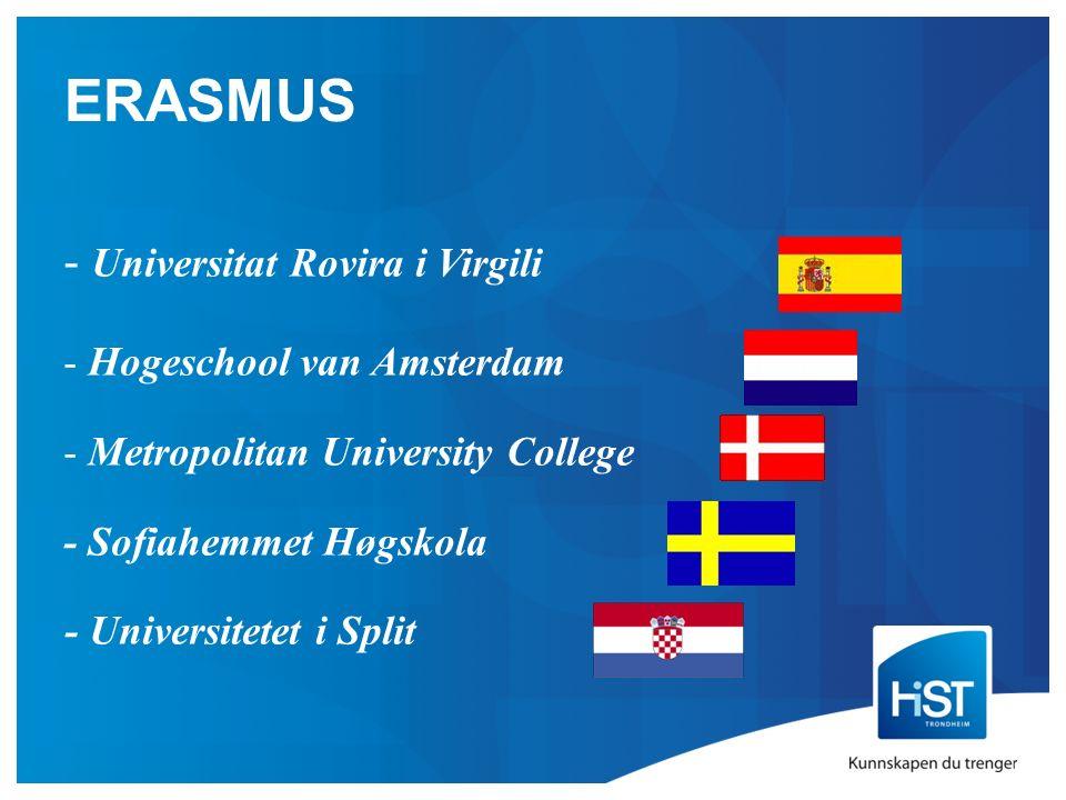 ERASMUS - Universitat Rovira i Virgili - Hogeschool van Amsterdam - Metropolitan University College - Sofiahemmet Høgskola - Universitetet i Split