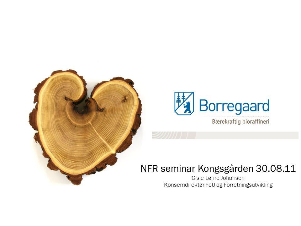 NFR seminar Kongsgården 30.08.11 Gisle Løhre Johansen Konserndirektør FoU og Forretningsutvikling